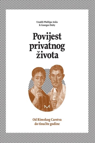 Povijest privatnog života: Od Rimskog Carstva do tisućite godine (sv. I)