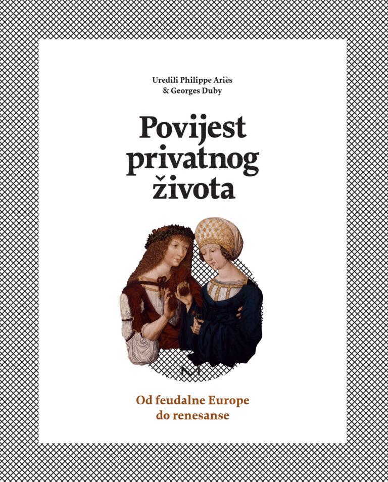 Povijest privatnog života 2: od feudalne Europe do renesanse