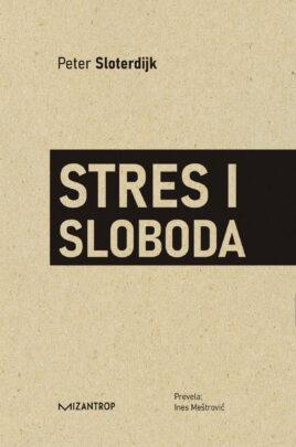 Stres i sloboda